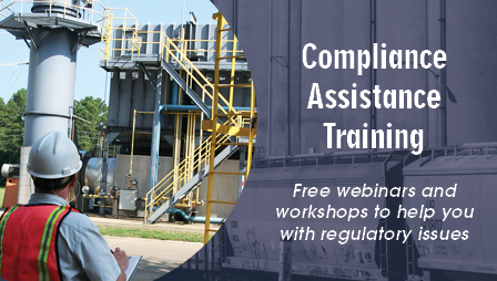 Compliance Assistance Training - Free webinars and workshops to help you with regulatory issues